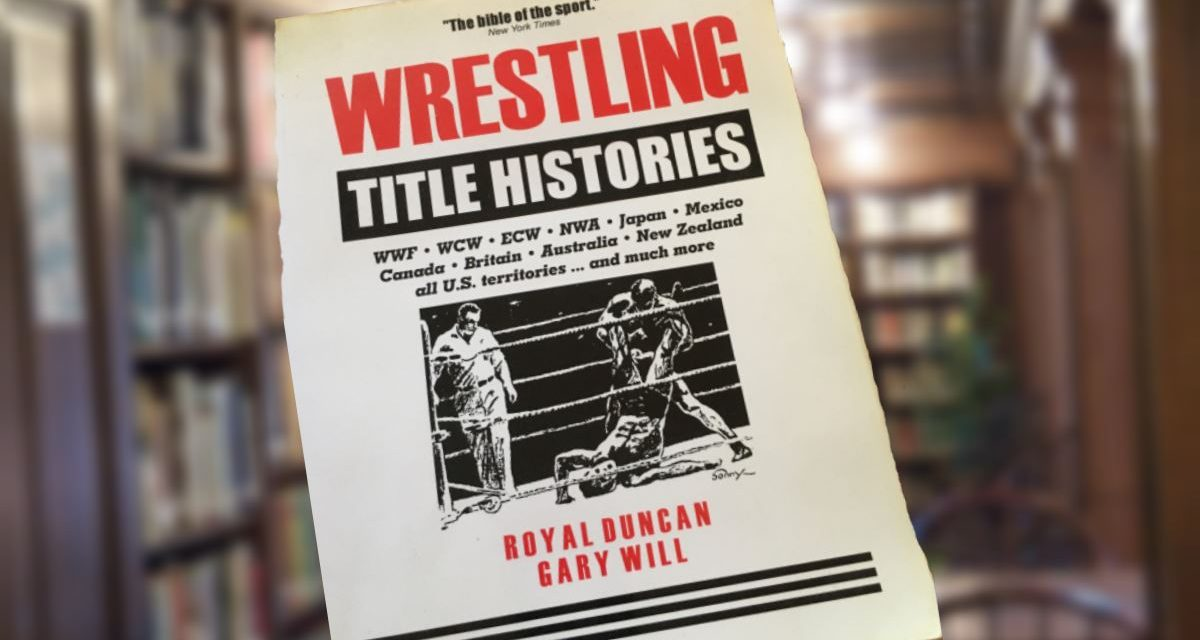 Wrestling Title Histories an essential resource