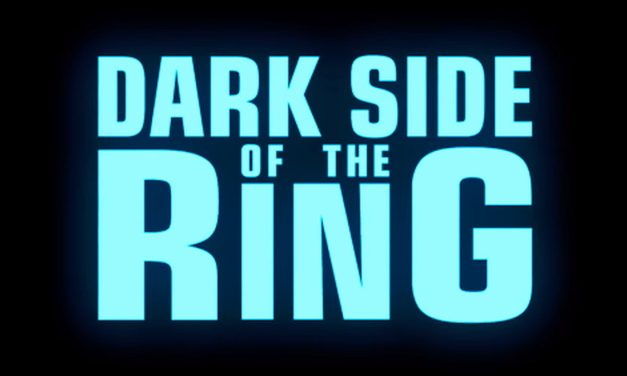 'Dark Side of the Ring' Story & Review Archive