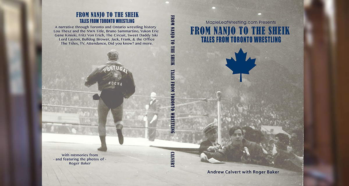 Q & A: Calvert tells all… about pro wrestling in Toronto