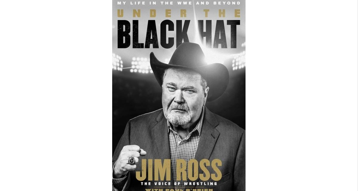 Second Jim Ross book more heartbreaking, more insightful