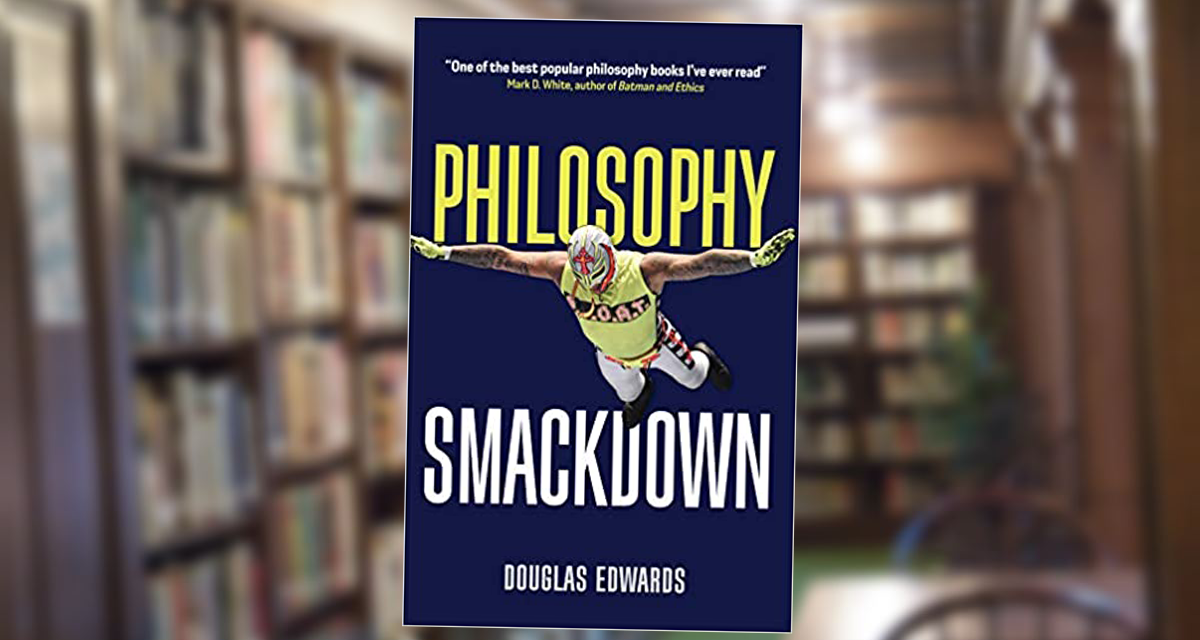 Dr. Edwards lays the 'smackdown' on philosophy