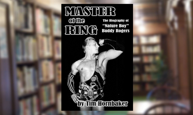 Hornbaker fills a 'glaring void' in wrestling history with Rogers bio