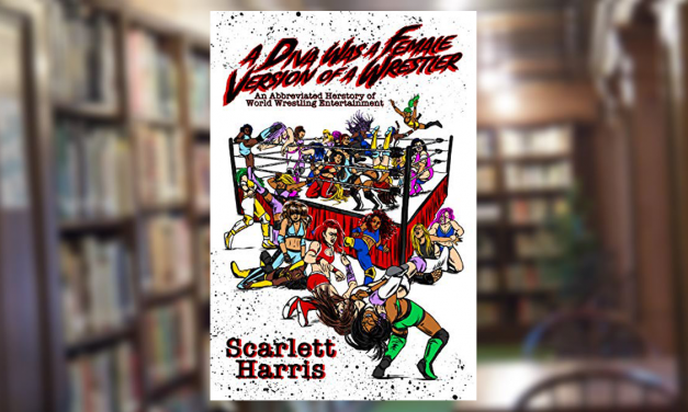 Harris cleverly captures the struggles of women's wrestling fans in first book