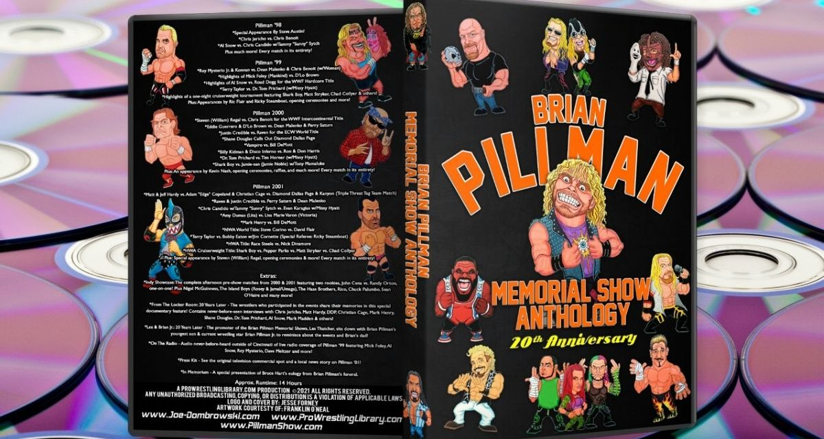 Dombrowski made the extra effort with Pillman Memorial Show DVDs