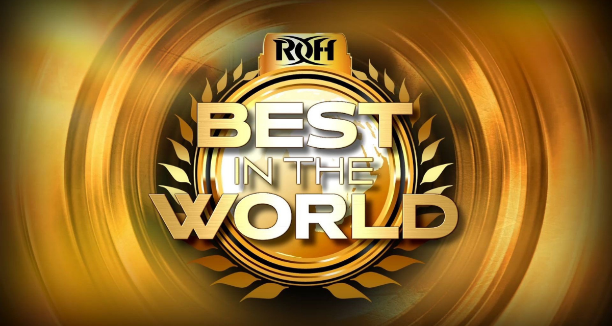 ROH Best in the World: Welcome back, Honor Nation!