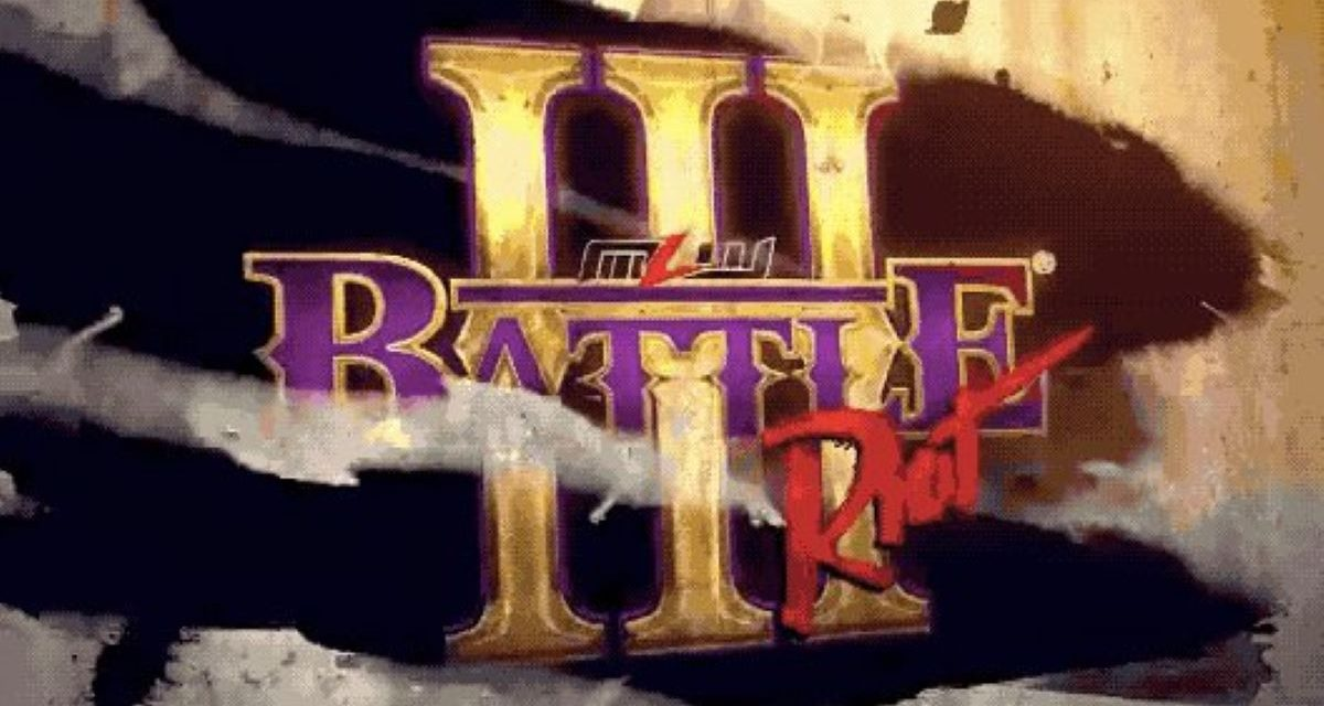 MLW Battle Riot III:  Bring on the violence, Believers.